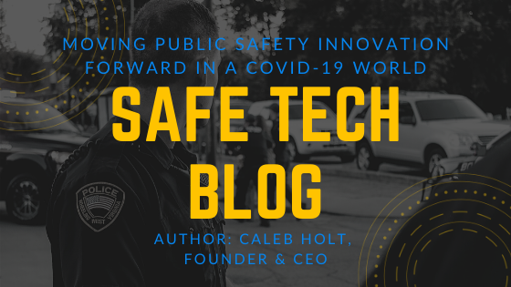Moving Public Safety Innovation Forward in a COVID-19 World